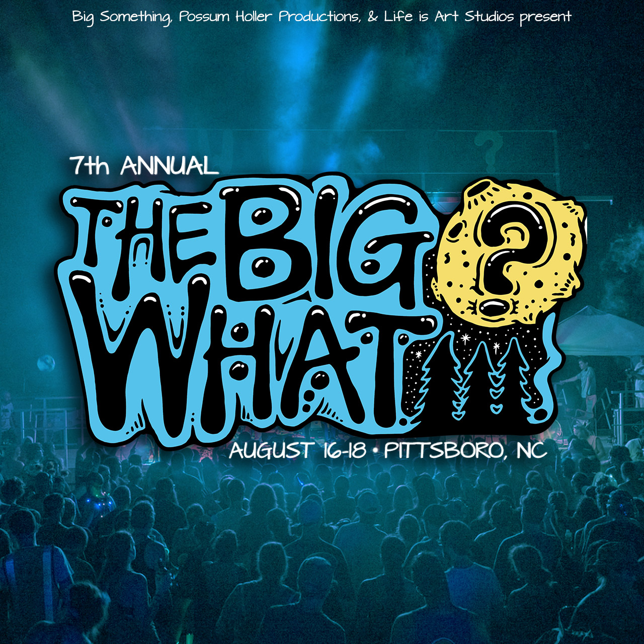 The BIG What? 2018 Announcement
